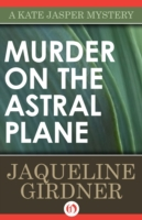 Murder on the Astral Plane