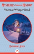 Voices at Whisper Bend