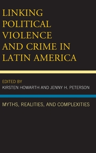 Linking Political Violence and Crime in