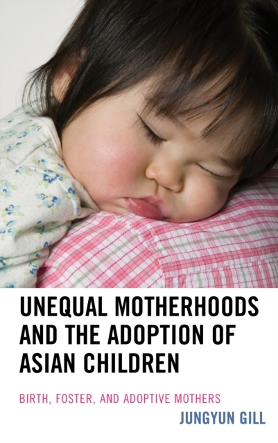 Unequal Motherhoods and the Adoption of