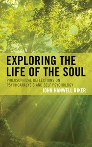Exploring the Life of the Soul