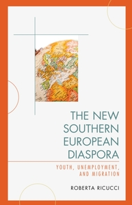 The New Southern European Diaspora