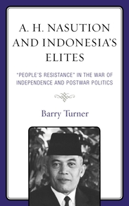 A. H. Nasution and Indonesia's Elites