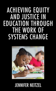 Achieving Equity and Justice in Educatio