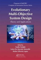 Evolutionary Multi-Objective System Desi