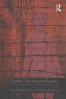 Female Offenders and Reentry
