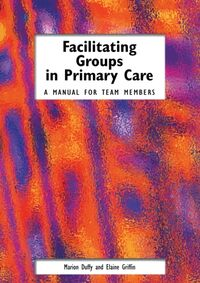 Facilitating Groups in Primary Care