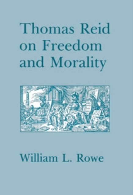 Thomas Reid on Freedom and Morality