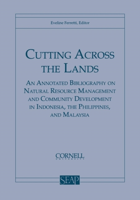 Cutting Across the Lands