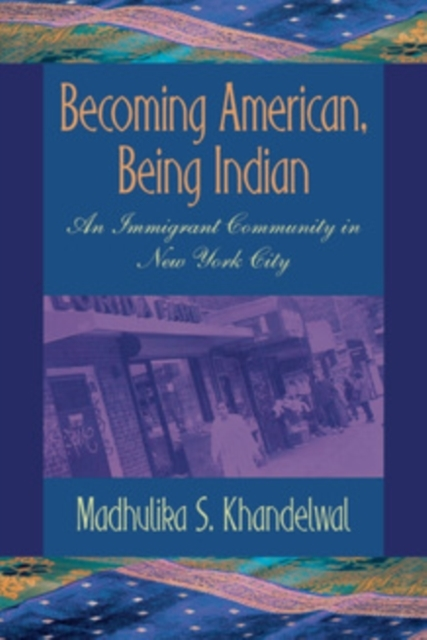 Becoming American, Being Indian