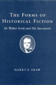Forms of Historical Fiction