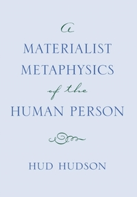 Materialist Metaphysics of the Human Per