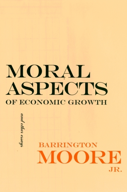 Moral Aspects of Economic Growth, and Ot