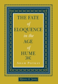 Fate of Eloquence in the Age of Hume