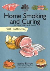 Self-Sufficiency: Home Smoking and Curin