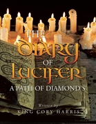 Diary of Lucifer a Path of Diamond's'