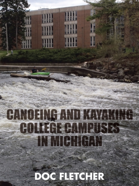 Canoeing and Kayaking College Campuses i