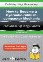 How to Become a Hydraulic-rubbish-compac