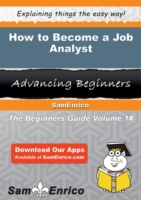 How to Become a Job Analyst