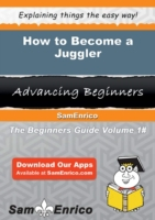 How to Become a Juggler
