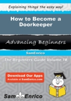 How to Become a Doorkeeper