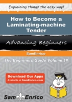 How to Become a Laminating-machine Tende