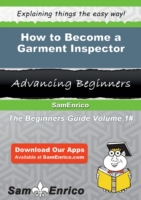 How to Become a Garment Inspector