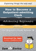 How to Become a Outpatient-admitting Cle