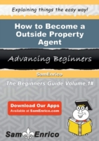 How to Become a Outside Property Agent