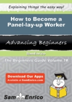 How to Become a Panel-lay-up Worker