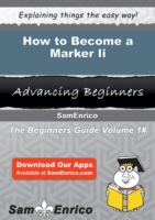 How to Become a Marker Ii