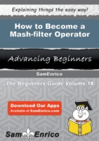 How to Become a Mash-filter Operator