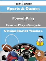 Beginners Guide to Powerlifting (Volume
