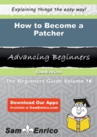 How to Become a Patcher