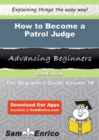 How to Become a Patrol Judge