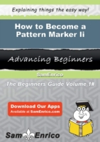 How to Become a Pattern Marker Ii
