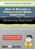 How to Become a Pattern-chain Maker Supe