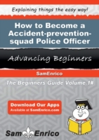 How to Become a Accident-prevention-squa