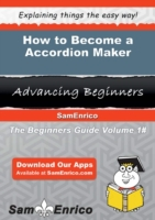 How to Become a Accordion Maker