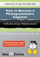 How to Become a Photogrammetric Engineer