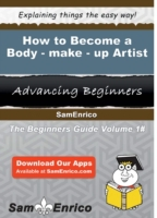 How to Become a Body-make-up Artist