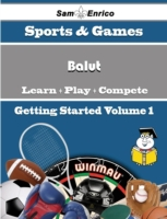 Beginners Guide to Balut (Volume 1)