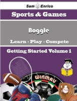 Beginners Guide to Boggle (Volume 1)