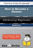 How to Become a Cleaner