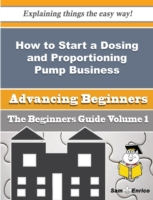 How to Start a Dosing and Proportioning