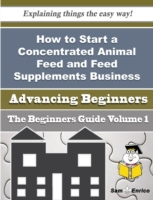 How to Start a Concentrated Animal Feed