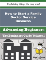 How to Start a Family Doctor Service Bus