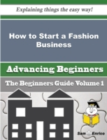 How to Start a Fashion Business (Beginne