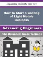 How to Start a Casting of Light Metals B