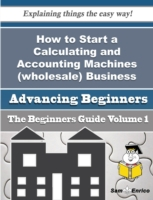 How to Start a Calculating and Accountin